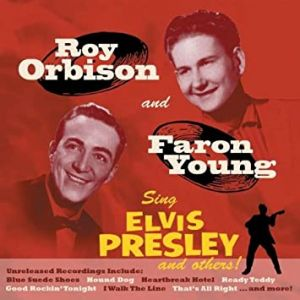 Roy Orbison and Faron Young Sing Elvis Presley CD 5024545558623