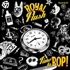 "Royal Flush Time To Bop 7"" Single vinyl."