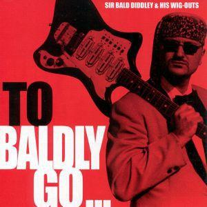 To Baldly Go LP (vinyl)