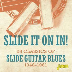 Slide It On In  28 Classics Of Slide Guitar Blues 1948 1961 CD JASMCD3195 604988319521