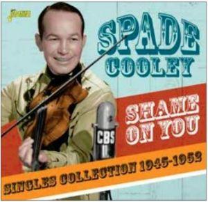 Spade Cooley Shame On You CD