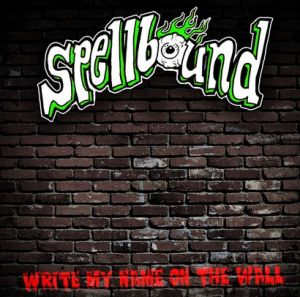 Spellbound Write My Name On The Wall 7 inch EP