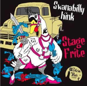 Stage Frite Swanabilly Kink CD