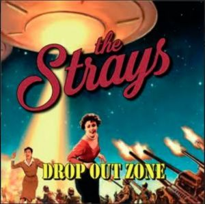 Strays Drop Out Zone CD