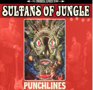 Sultans Of Jungle Punchlines CD