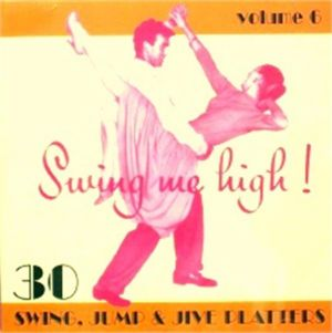 Swing Me High Volume 6 CD