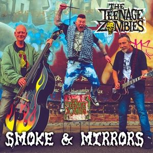 Teenage Zombies Smoke and Mirrors CD