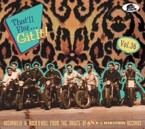 That'll Flat Git It! Volume 36 CD (TNT & Marathon Records)