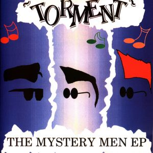 Torment Mystery Men 7 inch vinyl ep 4059251358220