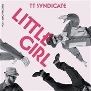 TT Syndicate Little Girl The Price To Pay 7 inch vinyl Single 2893000990154
