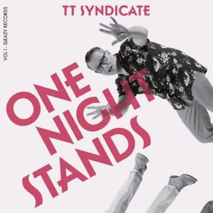 TT Syndicate All In One Night Stands 7 inch vinyl single SR176 4029720029791