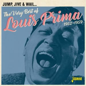 Very Best Of Louis Prima Jump Jive and Wail 1952-1959 CD