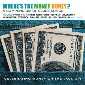 Wheres The Money Honey CD 0604988317121 JASMCD3171