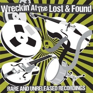 Wreckin' At The Lost and Found CD