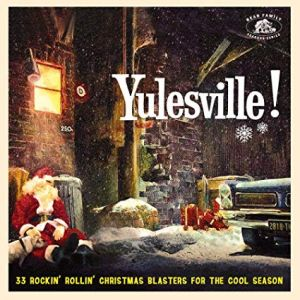 Yulesville CD 5397102176081 Cordell Jackson, The Melodeers, The Drifters and Clyde McPhatter, Patti Page, The McGuire Sisters, Dee Dee Ford, Dinah Washington