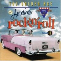 Golden Age Of American Rock 'n' Roll Volume 10 CD