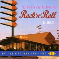 Golden Age Of American Rock 'n' Roll Volume 3 CD