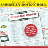 Golden Age Of American Rock 'n' Roll : Bubbling Under CD
