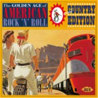 Golden Age Of American Rock 'n' Roll : Country Edition CD