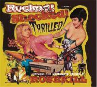 Rosekill Rocked! Shocked! Thrilled! CD