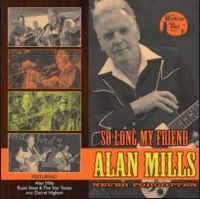 "Alan Mills Darrel Higham and Rusti Steel So Long My Friend 10"" LP vinyl"