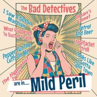 "Bad Detectives Are In Mild Peril 10"" LP vinyl"