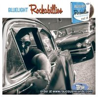 Bluelight Rockabillies Volume 3 CD