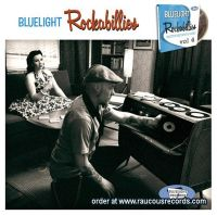 Bluelight Rockabillies Volume 4 CD