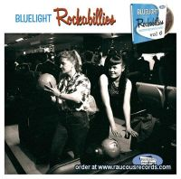 Bluelight Rockabillies Volume 6 CD