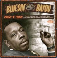 Bluesin' By The Bayou Rough 'n' Tough CD