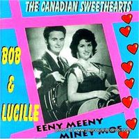 Bob and Lucille Canadian Sweethearts CD