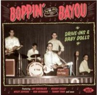 Boppin' By The Bayou Drive-Ins and Baby Dolls CD
