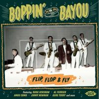 Boppin' By The Bayou Flip Flop and Fly CD