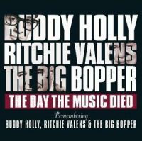 Buddy Holly The Big Bopper Ritchie Valens Day The Music Died CD