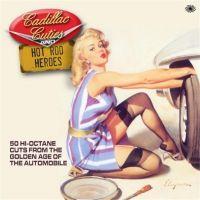 Cadillac Cuties and Hot Rod Heroes 2-CD