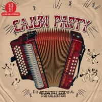 Cajun Party Absolutely Essential Collection 3CD