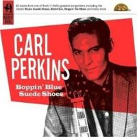 Carl Perkins Boppin' Blue Suede Shoes CD