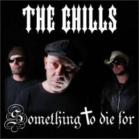 Chills Something To Die For CD