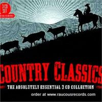 Country Classics Absolutely Essential 3CD Collection 3-CD set