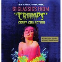 61 Classics From The Cramps Crazy Collection 2CD