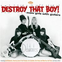 Destroy That Boy More Girls With Guitars CD