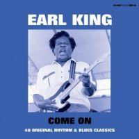Earl King Come On 40 Original Rhythm & Blues Classics 2CD