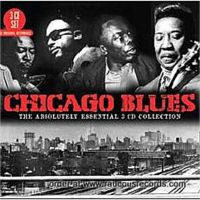 Chicago Blues Absolutely Essential Collection 3-CD set