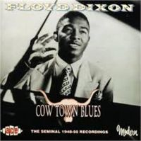 Floyd Dixon Cow Town Blues CD
