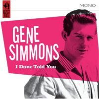 Gene Simmons I Done Told You CD