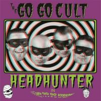 "Go Go Cult Head Hunter 10"" LP vinyl"