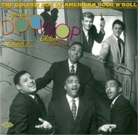 Golden Age Of American Rock 'n' Roll - Doo Wop Volume 2 CD
