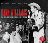 Hank Williams Absolutely Essential Collection 3-CD