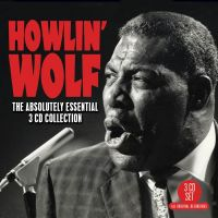 Howlin' Wolf Absolutely Essential Collection 3CD at Raucous Records