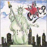 Is It Cool? CD